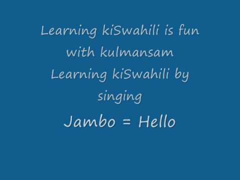 4  Swahili – Learning through songs – Jambo Song – video